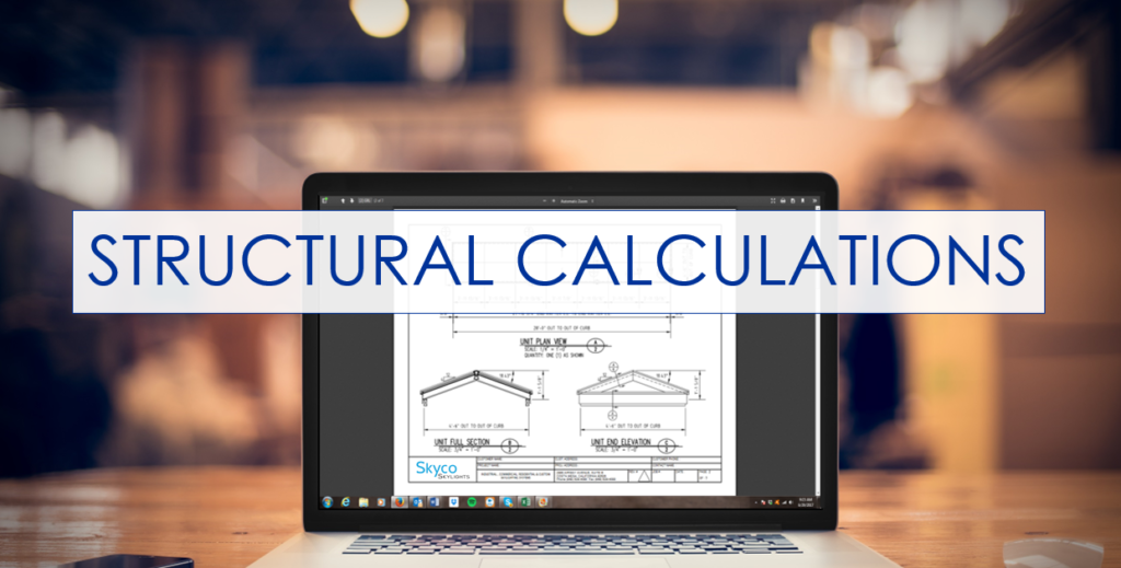 For custom structural skylights, pulling permits is an important part of the process. Anytime this is done, we recommend producing structural calculations by our experienced engineers. Reduce the hassle with city officials and have the proper calcs from the beginning.