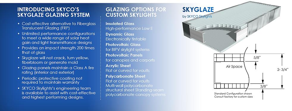 CUSTOM STRUCTURAL SKYLIGHTS - Skyco